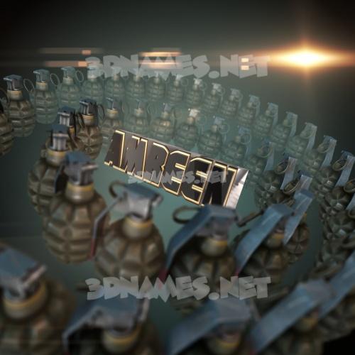 Grenades 3D Name for amreen