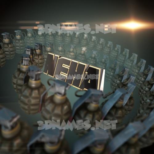Grenades 3D Name for neha