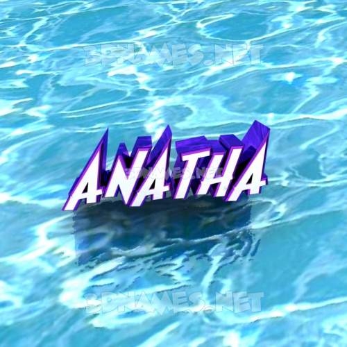 Water 3D Name for anatha