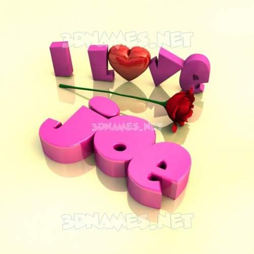 I Love ??? 3D Name for joe