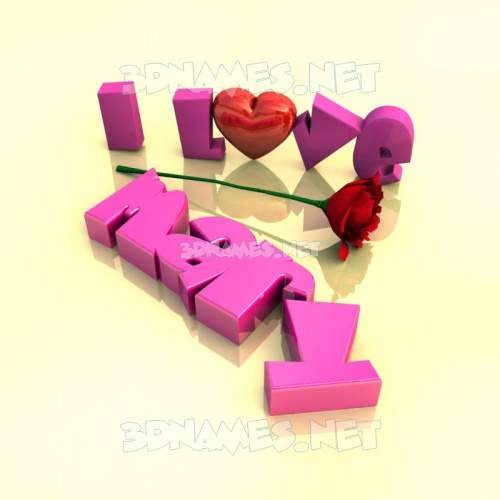 I Love ??? 3D Name for mary