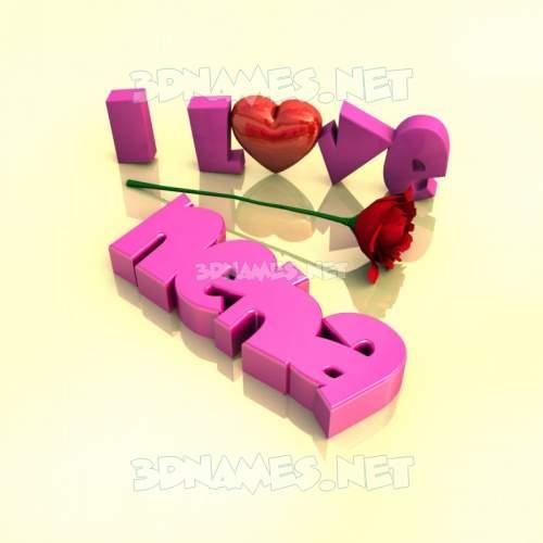 I Love ??? 3D Name for neha