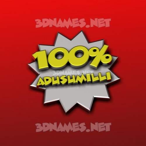 100 Percent 3D Name for adusumilli