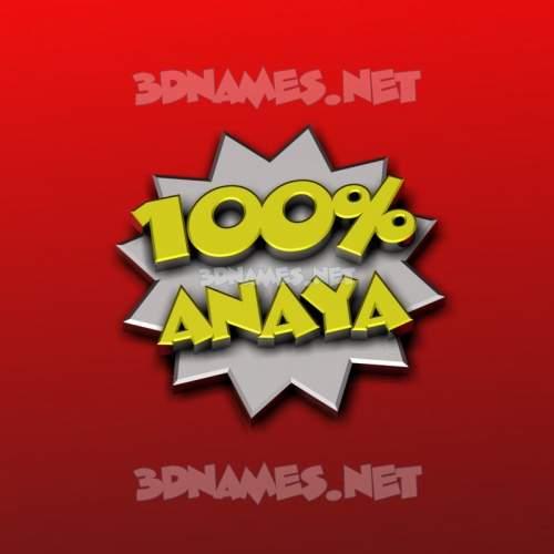 100 Percent 3D Name for anaya