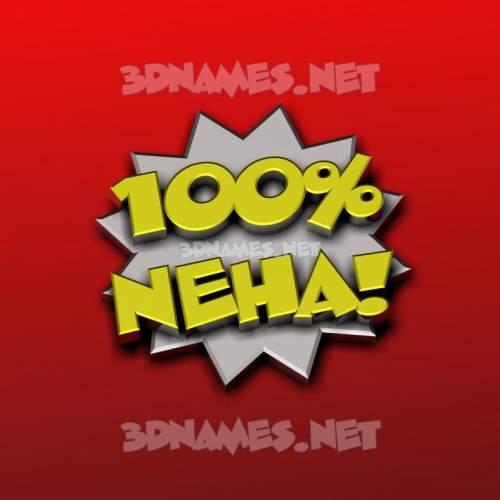 100 Percent 3D Name for neha
