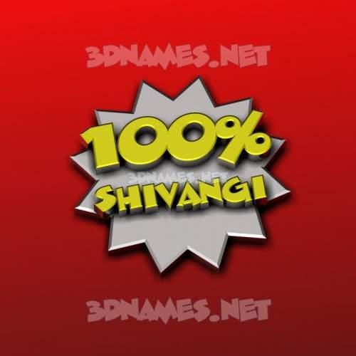 100 Percent 3D Name for shivangi