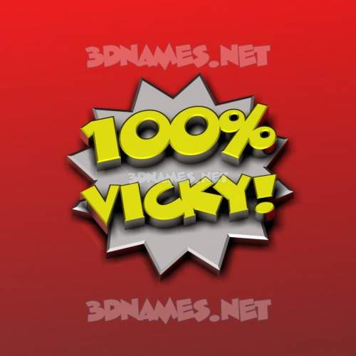 100 Percent 3D Name for vicky